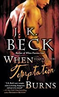 When Temptation Burns (The Shadow Keepers, #6)