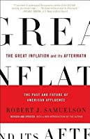 Great Inflation and Its Aftermath: The Past and Future of American Affluence
