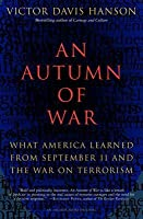 Autumn of War: What America Learned from September 11 and the War on Terrorism