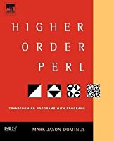 Higher-Order Perl