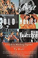 Best Old Movies for Families: A Guide to Watching Together