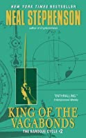 King of the Vagabonds (The Baroque Cycle, Book 2)