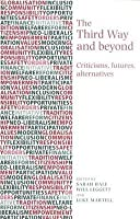 Third Way and Beyond: Criticisms, Futures and Alternatives