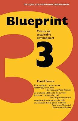 Blueprint 3: Measuring Sustainable Development  by  David W. Pearce