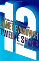 Twelve Sharp (Stephanie Plum #12)