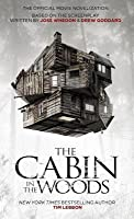 Cabin in the Woods: The Official Movie Novelization