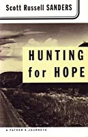 Hunting for Hope: A Father's Journeys (Revised)