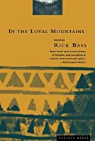 In the Loyal Mountains: Stories