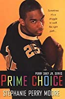 Prime Choice (Perry Skky Jr. Series 1)
