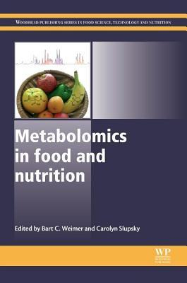 Metabolomics in Food and Nutrition B.C. Weimer