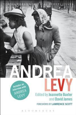 Andrea Levy: Contemporary Critical Perspectives  by  Jeannette Baxter