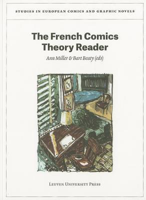 The French Comics Theory Reader Ann Miller