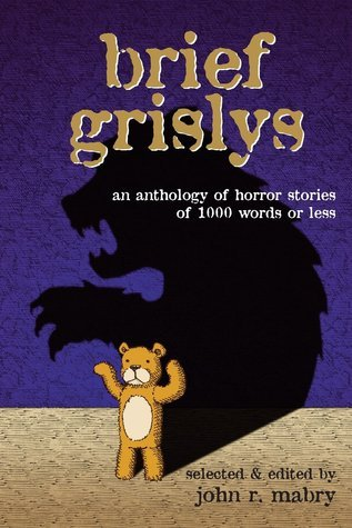 Brief Grislys  by  John R. Mabry