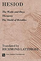 The Works and Days/Theogony/The Shield of Herakles