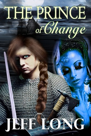 The Prince of Change  by  Jeff W Long