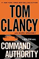 Command Authority (A Jack Ryan Novel Book 9)