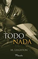 Todo o nada (Bad Boys, #2)