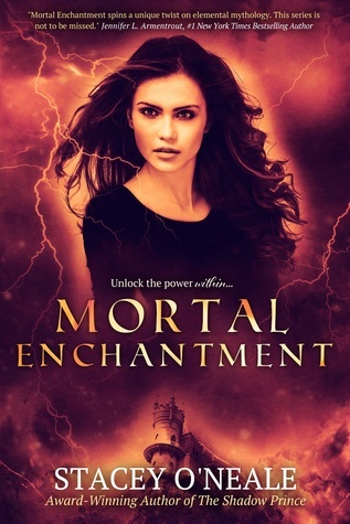 Mortal Enchantment (Mortal Enchantment, #2)  by  Stacey ONeale