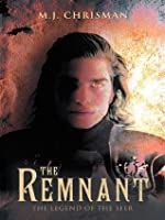 The Remnant: The Legend of the Seer