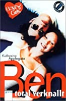 Ben, total verknallt (Boyz 'n' Girls, #4)