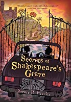 Secrets of Shakespeare's Grave (The Shakespeare Mysteries #1)