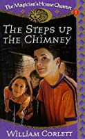 The Steps Up the Chimney