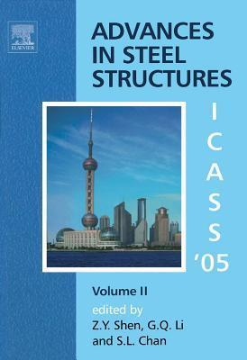 Advances in Steel Structures Icaas 05: Proceedings of the Fourth International Conference on Advances in Steel Structures, 13-15 June 2005, Shanghai, China, Volume 1  by  Z.Y. Shen