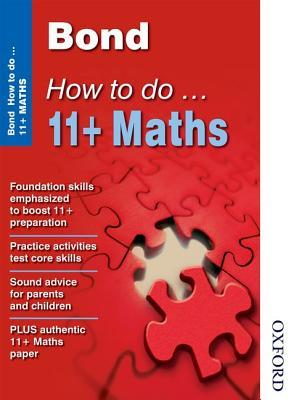 Bond How To Do 11+ Maths  by  Elisabeth Heesom