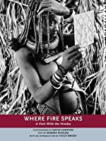 Where Fire Speaks