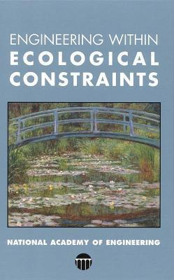 Engineering Within Ecological Constraints  by  Peter Schulze