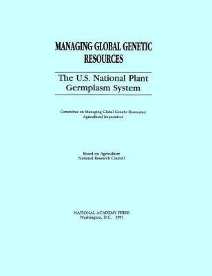 The U.S. National Plant Germplasm System National Research Council