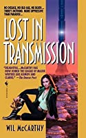 Lost in Transmission