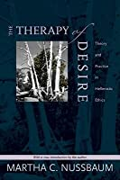 Therapy of Desire: Theory and Practice in Hellenistic Ethics (Revised)