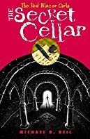 Red Blazer Girls: The Secret Cellar