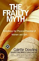 Frailty Myth: Redefining the Physical Potential of Women and Girls