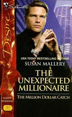Unexpected Millionaire  by  Susan Mallery