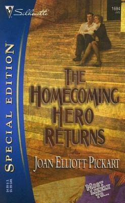 The Homecoming Hero Returns (Most Likely To..., #1)  by  Joan Elliott Pickart