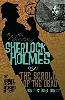 Further Adventures of Sherlock Holmes: The Scroll of the Dead