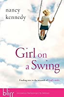 Girl on a Swing: Finding Rest in the Warmth of God's Smile