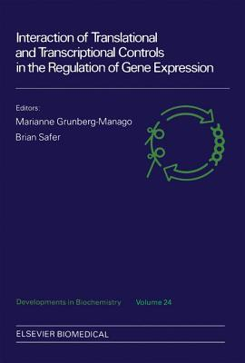Interaction of Translational and Transcriptional Controls in the Regulation of Gene Expression Marianne Grunberg-Manago