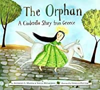 Orphan: A Cinderella Story from Greece