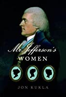 Mr. Jefferson's Women