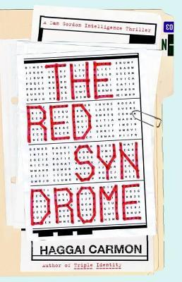 Red Syndrome, The: A Dan Gordon Intelligence Thriller  by  Haggai Carmon
