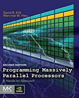 Programming Massively Parallel Processors: A Hands-On Approach (Revised)