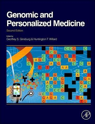 Genomic and Personalized Medicine: V1-2 Geoffrey S. Ginsburg