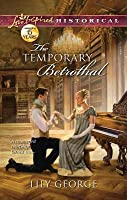 The Temporary Betrothal (Brides of Waterloo, #2)