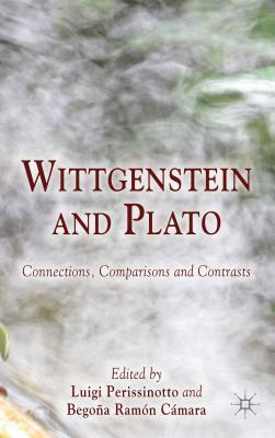 Wittgenstein and Plato: Connections, Comparisons and Contrasts Luigi Perissinotto