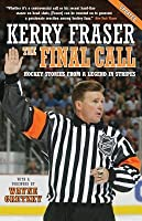 Final Call: Hockey Stories from a Legend in Stripes