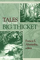 Tales from the Big Thicket