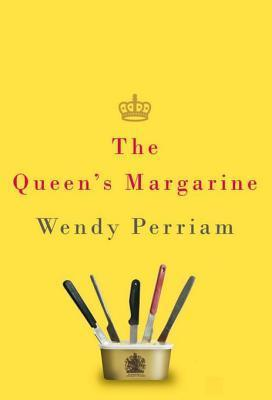 The Queens Margarine  by  Wendy Perriam